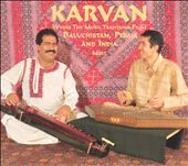 Karvan: Karvan Where Traditions Meet