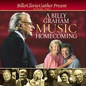Bill & Gloria Gaither (Gospel): A Billy Graham Music Homecoming, Vol. 2