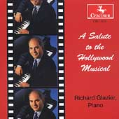 Richard Glazier/Richard Glazier: A Salute to the Hollywood Musical