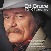 Ed Bruce: 12 Classics