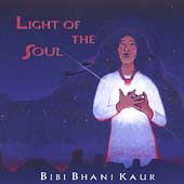 Bibi Bhani Kaur: Light of the Soul