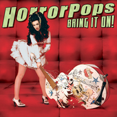 HorrorPops: Bring It On! [Digipak]
