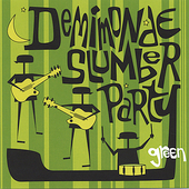 Demimonde Slumber Party: Green
