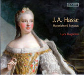 J.A. Hasse: Harpsichord Sonatas & Toccatas / Luca Guglielmi, harpsichord