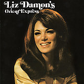 Liz Damon's Orient Express: Liz Damon's Orient Express [UK Bonus Tracks]