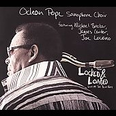 Odean Pope: Locked & Loaded: Live at the Blue Note
