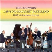 The Lawson-Haggart Jazz Band: With a Southern Accent