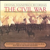 Original Soundtrack: The Civil War [Original TV Soundtrack]