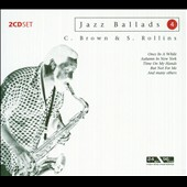 Clifford Brown (Jazz)/Sonny Rollins: Play Ballads [Box]