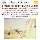 Don Quixote in Spanish Music - Rodrigo, Garc&iacute;a-Rom&aacute;n, etc