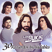 Los Bukis: 30 Recuerdos Inolvidables