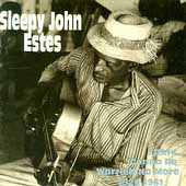 Sleepy John Estes: I Ain't Gonna Be Worried No More 1929-1941