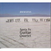 Journeys - Piazzolla, et al / Santa Fe Guitar Quartet