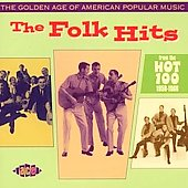 Various Artists: The Golden Age of American Popular Music: The Folk Hits