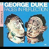 George Duke: Faces in Reflection [Digipak]