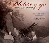 Castelnuovo-Tedesco: Platero and I / Nelson Brenes, Frank Koonce