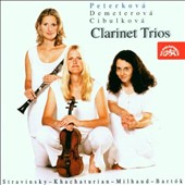 Clarinet Trios: Stravinsky, Khachaturian, Mihaud, Bart&#243;k