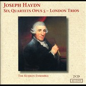 Joseph Haydn: Six Quartet Opus 5 - London Trios