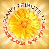 Various Artists: Piano Tribute to Taylor Swift