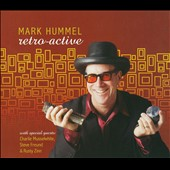 Mark Hummel: Retro-Active [Digipak]