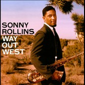Sonny Rollins: Way Out West