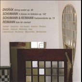 Dvorak: String Sextet, Op. 48; Schumann: 5 St&uuml;cke im Folkston; Schumann & Reimann: Fantasiest&uuml;cke