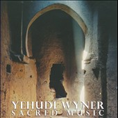Yehudi Wyner: Sacred Music