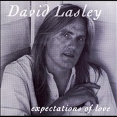 David Lasley: Expectations of Love