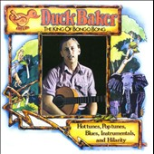 Duck Baker: King of Bongo Bong