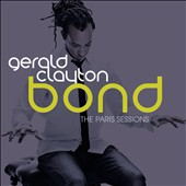 Gerald Clayton: Bond: The Paris Sessions
