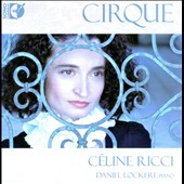 Cirque / 20th C.Chansons / Ricci