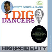 Quincy Jones: I Dig Dancers