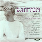 Britten: Complete Songs, Vol. 1 / Andrew Tortise, James Geer, Ben Johnson, Caryl Hughes