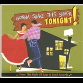 Various Artists: Gonna Shake This Shack Tonight! [Digipak]