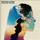 Dead Leaves: Cities on the Sea