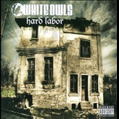 White Owls: Hard Labor [PA]