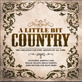 Various Artists: A Little Bit Country