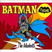 The Marketts: The Batman Theme