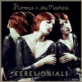 Florence + the Machine: Ceremonials [Deluxe Edition] [Bonus Tracks] [Digipak]