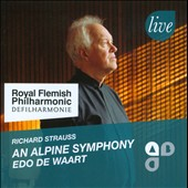 Richard Strauss: An Alpine Symphony / Edo de Waart