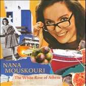 Nana Mouskouri: The White Rose of Athens