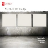 Mussorgsky: Pictures at an Exhibition; Beethoven, Brahms / Stephen De Pledge, piano