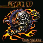 Crack Up: Heads Will Roll [Digipak] *