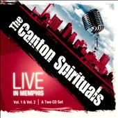 The Canton Spirituals: Live in Memphis, Vol. 1 & Vol. 2 [Digipak]
