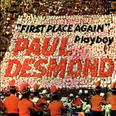 Paul Desmond Quartet/Paul Desmond: First Place Again