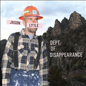 Jason Lytle: Dept. of Disappearance [Digipak]