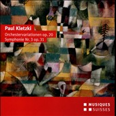 Paul Kletzki: Variations for Orchestra, Op. 20; Symphony No. 3, Op. 31 / Thomas Rosner