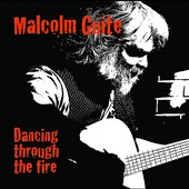 Malcolm Guite: Dancing Through the Fire