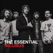 Incubus: The Essential Incubus *