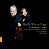 Ligeti: Violin Concerto; Bartok: Violin Concerto no 2; Eotvos: Seven / Patricia Kopatchinskaja, violin; Ensemble Modern